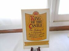 King of the castle: The making of a dynasty : Seagram's and the Bronfman empire