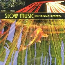 Various Artists Slow Music for Fast Times CD