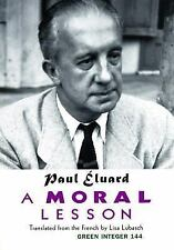 A Moral Lesson (Green Integer) (English Edition) (French Edition) Paul Eluard M