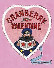 Cranberry Valentine by Wende Devlin (2014, Hardcover)