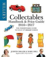 Miller's Collectables Handbook & Price Guide 2016-2017 by Mark Hill, Judith Mil…