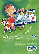 Publicité 1996  petits Chambourcy de NESTLE  yaourt yoghourt dessert