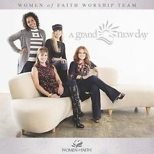 Grand New Day by Women of Faith (CD, Mar-2009, Word Distribution)