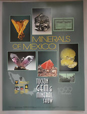 Original 1999 Tucson Gem & Mineral Show Poster Minerals of Mexico