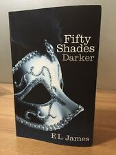 Fifty Shades Darker by E. L. James (Paperback, 2012)