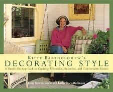 Kitty Bartholomew's Decorating Style: A Hands-On Approach to Creating...