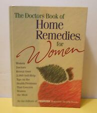 The Doctors Book of Home Remedies for Women : Women Doctors Reveal over 2,000 Se