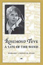Rosemond Tuve : A Life of the Mind by Margaret Evans (2004, Hardcover)