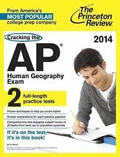 Cracking the AP Human Geography Exam, 2014 Edition (College Test Preparation)