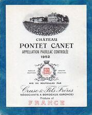 PAUILLAC 5E GCC VIEILLE ETIQUETTE CHATEAU PONTET CANET 1952 EXPORT RARE  §24/08§