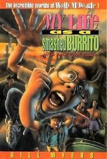 My Life As a Smashed Burrito With Extra Hot Sauce (The Incredible Worlds of Wall