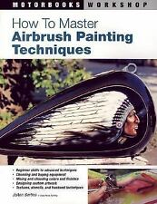 Motorbooks Workshop: How to Master Airbrush Painting Techniques by JoAnn...