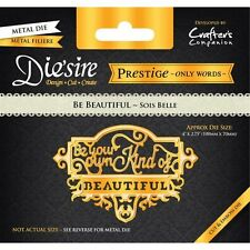 CRAFTERS COMPANION DIE'SIRE Only Words PRESTIGE COLLECTION Be Beautiful