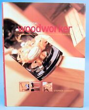 Woodworking The Practical Woodworker Tools Technique Finishes Projects 2003