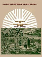Land of Enchantment, Land of Conflict: New Mexico in English-Language Fiction (T