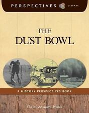 The Dust Bowl: A History Perspectives Book (Perspectives Library)