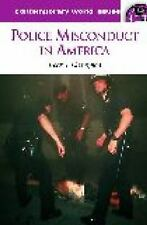 Police Misconduct in America: A Reference Handbook-ExLibrary
