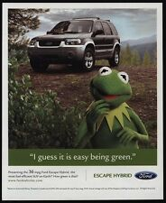 2006 KERMIT THE FROG - MUPPETS - Green FORD ESCAPE Hybrid - VINTAGE AD