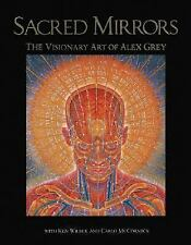 Good, Sacred Mirrors: The Visionary Art of Alex Grey, Alex Grey, Ken Wilber, Car