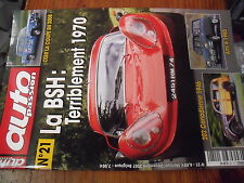µ? revue Auto Passion n°21 BSH Emile Mathis 202 UB-UH Simca 1100 Ami 6 Break