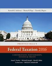 Prentice Hall's Federal Taxation 2016 Corporations, Partnerships, Estates & Trus