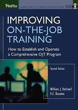 Improving On-the-Job Training: How to Establish and Operate a Comprehensive OJT