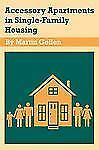 Accessory Apartments in Single-Family Housing by Martin Gellen (2012, Paperback)