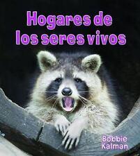 Hogares de los Seres Vivos (Introduccion a Los Seres Vivos) (Spanish Edition)
