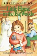 Little House: Little House in the Big Woods Little House 1 by Laura Ingalls Wil…