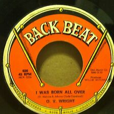 O.V. WRIGHT When You Took Your Love From Me/ I Was Born All Over 45 BACK BEAT