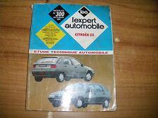 REVUE TECHNIQUE L'EXPERT AUTOMOBILE CITROËN ZX essence et diesel 1992