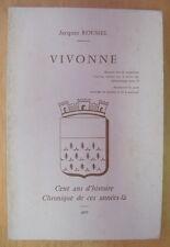 VIVONNE VIENNE 86 CENTS ANS D HISTOIRE JACQUES ROUSSEL 1977
