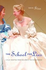 The School for Lies: A Play Adapted from Moliere's The Misanthrope