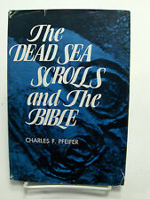 THE DEAD SEA SCROLLS AND THE BIBLE Discoveries in Judean Caves Pfeiffer Mormon