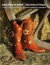 Lone Stars of David: The Jews of Texas (Brandeis Series in American Je-ExLibrary