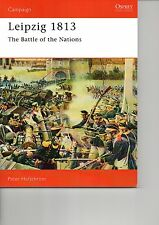 Osprey Campaign 25: Leipzig 1813 The Battle of the Nations