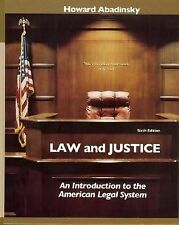 Law and Justice : An Introduction to the American Legal System by Howard...