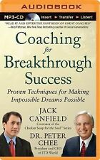 Coaching for Breakthrough Success : Proven Techniques for Making Impossible...