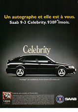 Publicité Advertising 1999  Saab 9-3 Celebrity