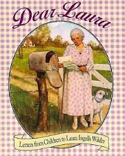 Dear Laura: Letters from Children to Laura Ingalls Wilder (Little Hous-ExLibrary