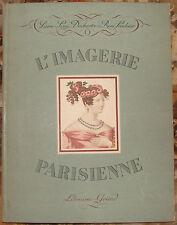 DUCHARTRE ET SAULNIER. L'IMAGERIE PARISIENNE. PARIS. GRUND. 1944.