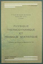 LONCHAMP - PHYSIQUE THERMODYNAMIQUE ET STATISTIQUE - PROPEDEUTIQUE