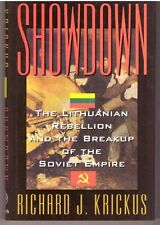 NEW - Showdown: The Lithuanian Rebellion and the Breakup of the Soviet Empire