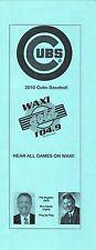 2010 Chicago Cubs Schedule--WAXI