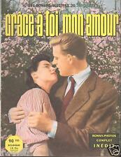 ▬► Nous Deux Roman Photo Complet  de 1957 GRACE A TOI MON AMOUR