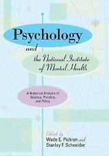 Psychology And The National Institute Of Mental Health: A Historical Analysis Of