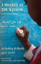 AL-RADDI,AL-SAD-A MONKEY AT THE WINDOW  BOOK NEW