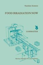 Food Irradiation Now : Proceedings of a Symposium, Held in Ede, the...