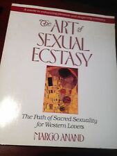 Art of Sexual Ecstasy~Sacred Sex for Western Lovers~Deep Intimacy~Erotic Rituals