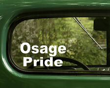 Osage Decal Pride Sticker (2) Native American Car, Laptop,Truck